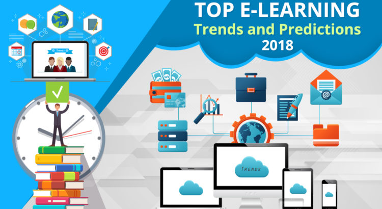 Top E-Learning trends and Predictions 2018